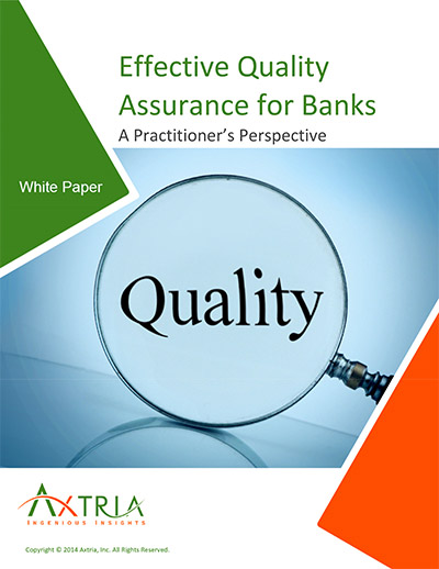 Effective Quality Assurance for Banks